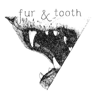 Fur and Tooth